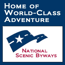 [LOGO and LINK: National Scenic Byway - Home of World-Class Adventure]