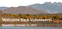 Welcome Back Volunteers! Newsletter - October 31, 2015