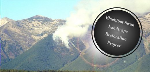 Photo of Mountains labeled with 'Blackfoot Swan Landscape Restoration Project'