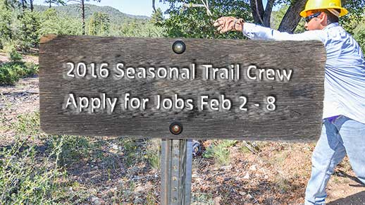 Apply for 2016 Seasonal Trail Crew Jobs from February 2 to 8