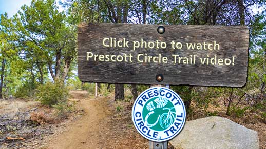 Click photo to watch Prescott Circle Trail video!