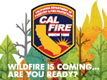 CALFIRE: wildfire is coming ... are you ready