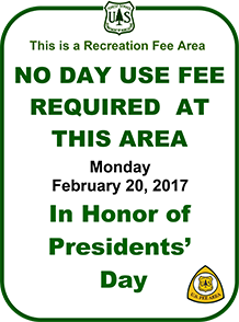 2017 Presidents' Day day-use fees waived.