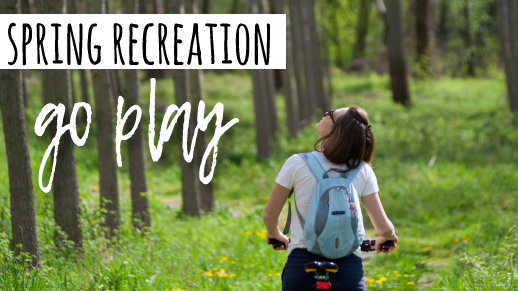 Spring Recreation Opportunities