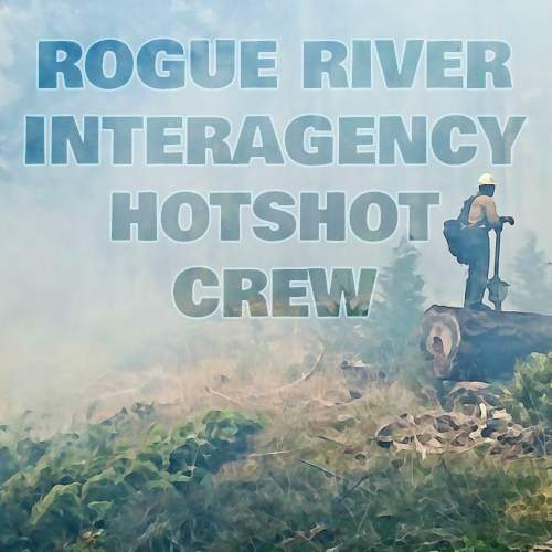 ROGUE RIVER INTERAGENCY HOT SHOT CREW BUTTON