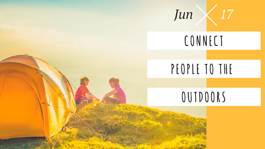 Connect People to the Outdoors