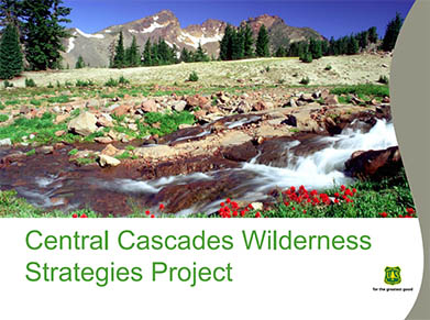 A link that takes you to a PowerPoint presentation about Central Cascades Wilderness Strategies