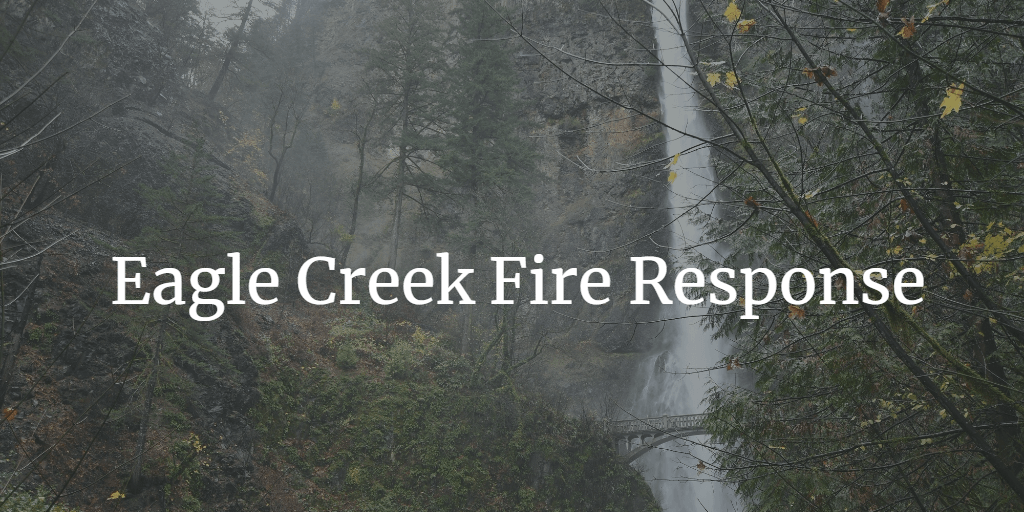 Eagle Creek Fire Response graphic