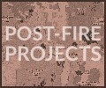 Click here to find out about the projects associated with Post-Fire Restoration