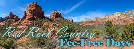 Photo of Sedona red rocks with text Red Rock Country Fee-Free Days