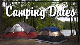Click here for campground dates.
