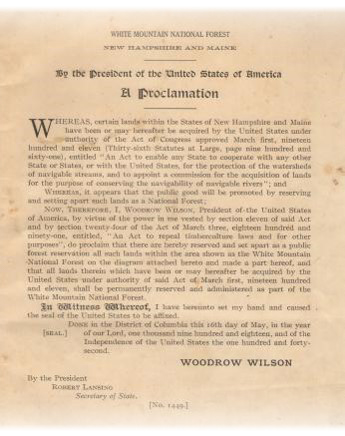 The 1918 proclamation by Woodrow Wilson that established the White Mountain National Forest