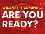 Wildfire is Coming ... Are You Ready?