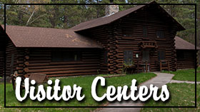 Check out our visitor centers
