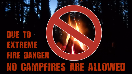 Campfire Restrictions in effect