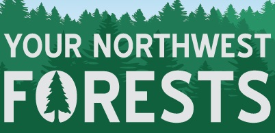 Graphic: Your NW Forests. Select to go to blog