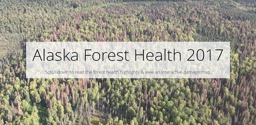 Story Map of 2017 Alaska Forest Health Highlights.