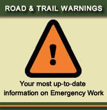 Road & Trail Warnings - Your most up-to-date information on Emergency Work