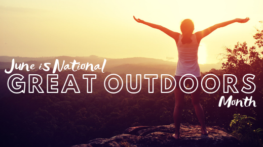 National Get Outdoors Month