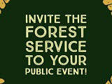 invite the forest service to your public event
