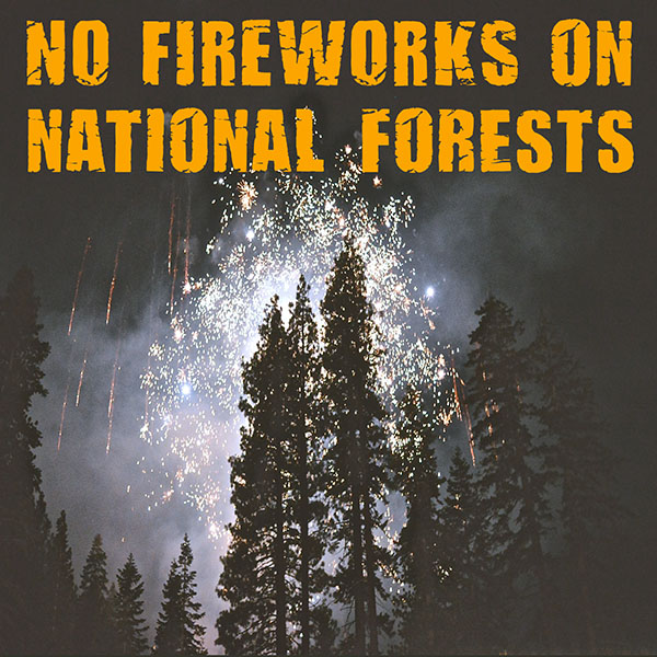 No Fireworks on National Forests
