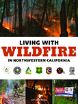 Living with Wildfire in Northwestern California 3rd Edition Cover