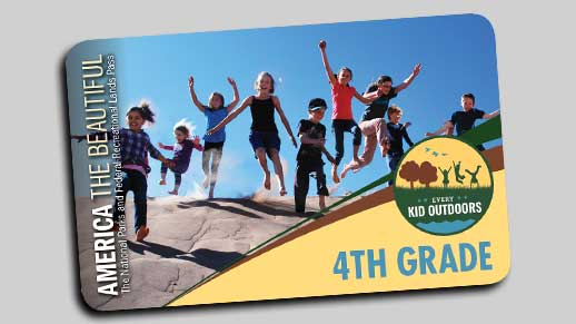 Every Kid Outdoors passes are free for 4th graders and their guests.