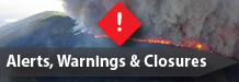 Alerts, Warnings and Closures
