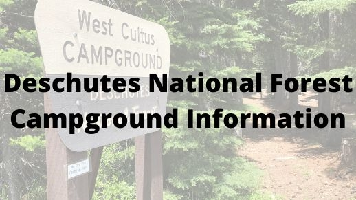 Deschutes National Forest Campground Closing Dates