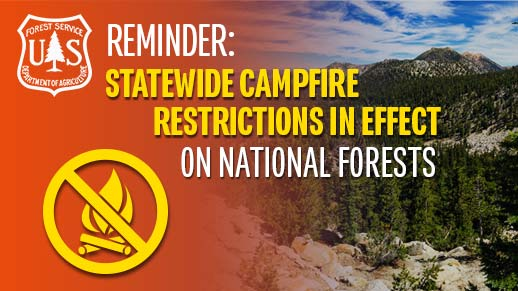 Statewide campfire restrictions are in effect.