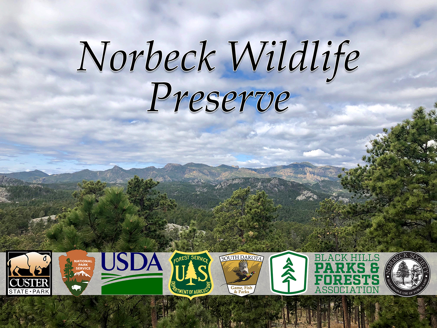 Norbeck Wildlife Preserve - Celebrating 100 Years