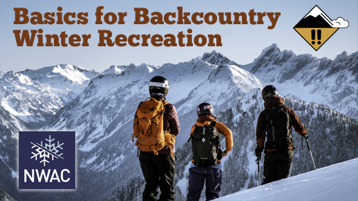 Backcountry Winter Recreation Basics