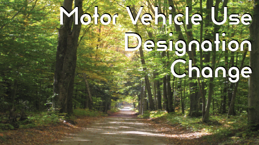 Motor Vehicle Use Designation Change - public comment from January 11 to February 5, 2021