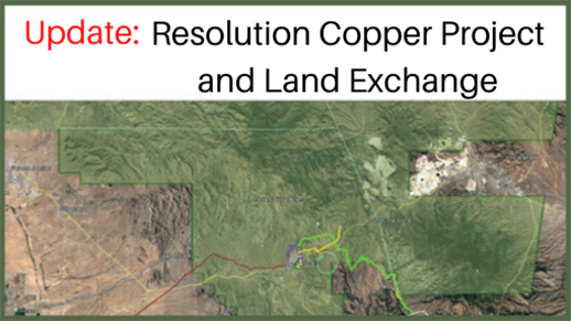 Resolution Copper Project and Land Exchange