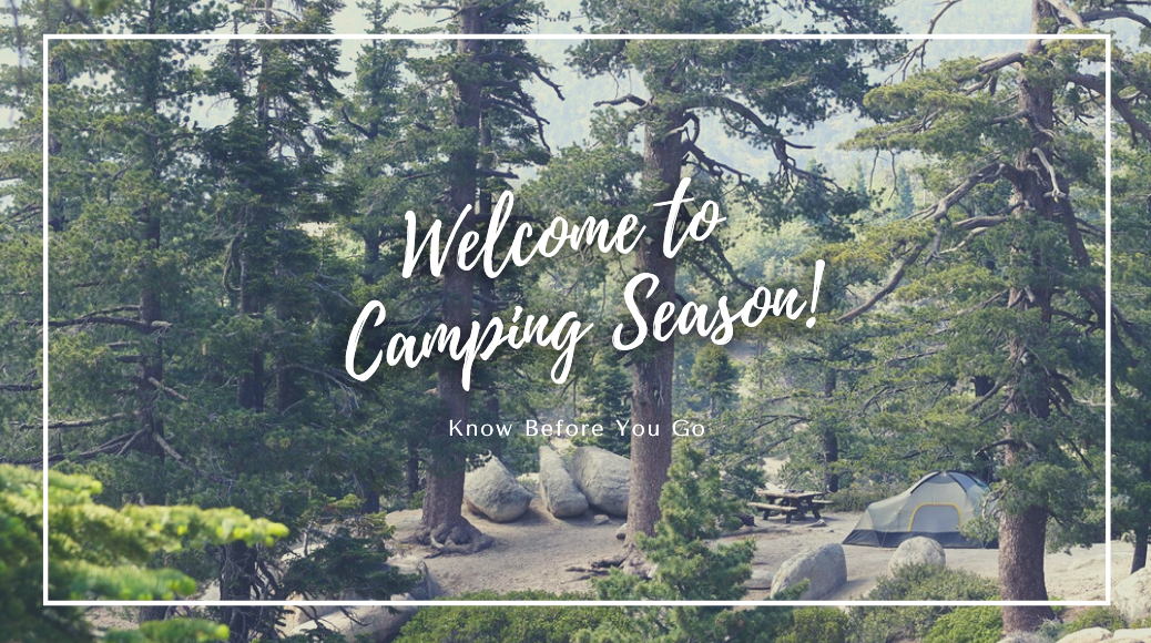 A banner photo showing a tent pitched in the forest among rocks. Text overlaid says, Welcome to Camping Season! Know before you go.