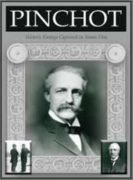 Scanned cover for Pinchot video with a portrait of Gifford Pinchot.