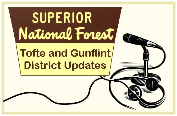 Recreation and road updates for the Tofte and Gunflint Ranger Districts