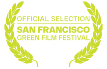 Official selection: 2015 San Francisco Green Film Festival
