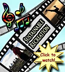 Click photo to view Sustainable Recreation Music video
