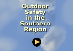 Outdoor Safety in the Southern Region