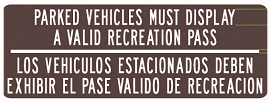 Adventure Pass Sign - Parked Vehicles Must Display Valid Rec Pass
