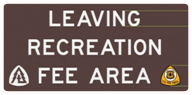 Adventure Pass Sign - Leaving Rec Fee Area