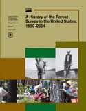 A History of the Forest Survey of the United States: 1830-2004