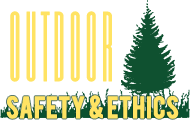 Outdoor Safety & Ethics