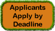 Label that reads Applicants Apply by Deadline.