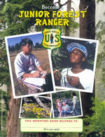 The Junior Ranger Program encourages kids to learn more and become stewards of our National Forests