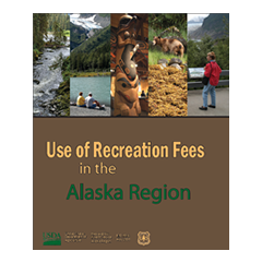 Use of Recreation Fees in Alaska