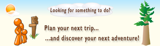 Looking for something to do? Plan your trip and discover an adventure
