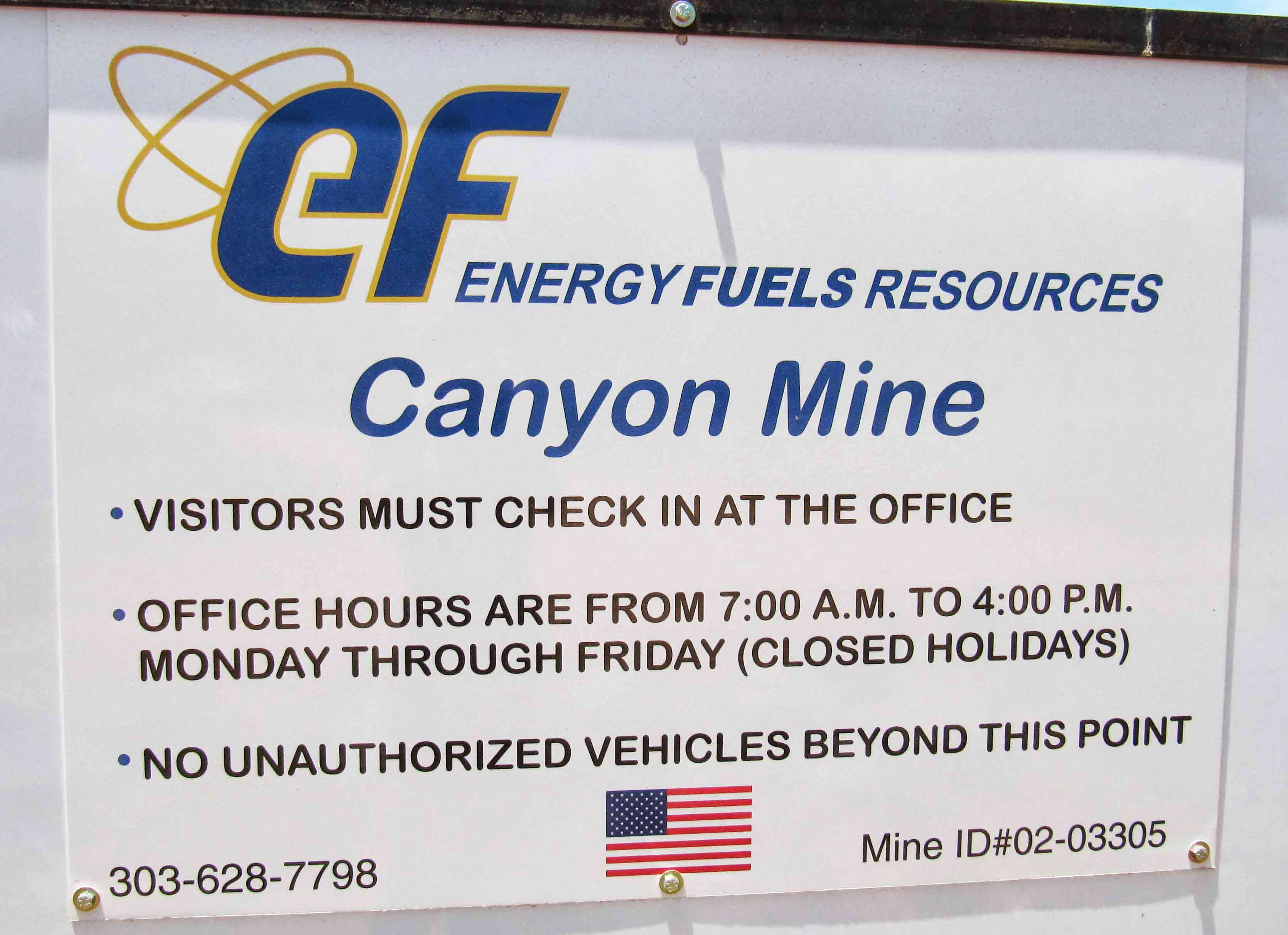 The Energy Fuels Resources sign at the front gate of Canyon Uranium Mine.