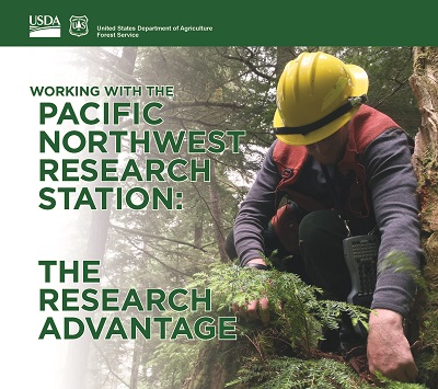 Working with the Pacific Northwest Research Station: The Research Advantage